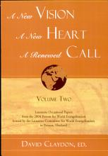 A New Vision  a New Heart  a Renewed Call PDF