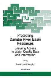 Protecting Danube River Basin Resources: Ensuring Access to Water Quality Data and Information