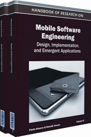Handbook of Research on Mobile Software Engineering  Design  Implementation  and Emergent Applications PDF