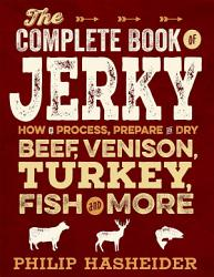 The Complete Book Of Jerky Book PDF