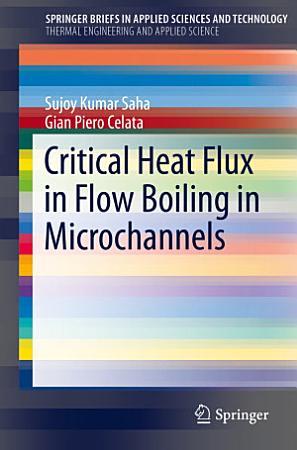 Critical Heat Flux in Flow Boiling in Microchannels PDF