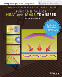 Fundamentals of Heat and Mass Transfer, Eigth Edition WileyPLUS WileyPLUS Next Gen Card with Loose-Leaf Print Companion Set