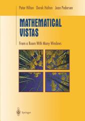 Mathematical Vistas: From a Room with Many Windows