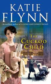 The Cuckoo Child: A Liverpool Family Saga
