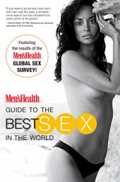 Men's Health Guide to the Best Sex in the World