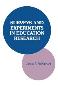 Surveys and Experiments in Education Research PDF