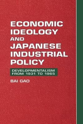 Economic Ideology and Japanese Industrial Policy