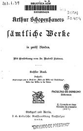 """Sämtliche Werke in zwölz Bánden: Ergänzungen zum 4 Buch der """"Welt als Wille und Vorstellung"""". Ueber den Willen in der Natur, Band 6"""