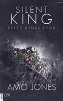 Silent King   Elite Kings Club PDF