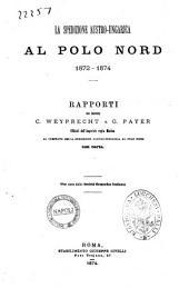 La spedizione austro-ungarica al Polo Nord 1872-1874 rapporti dei signori C. Weyprecht e G. Payer