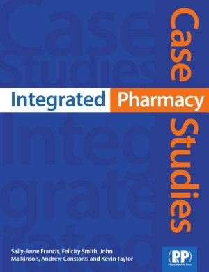 Integrated Pharmacy Case Studies