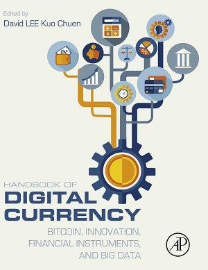 Handbook of Digital Currency