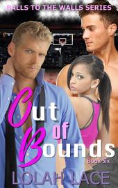 Out Of Bounds (BWWM Interracial Romance)