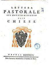Lettera pastorale sul dovuto rispetto alle chiese [Giuseppe Maria Card. Arc. di Nap.]