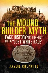 The Mound Builder Myth PDF