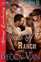 Triple H Ranch [Slick Rock 13]