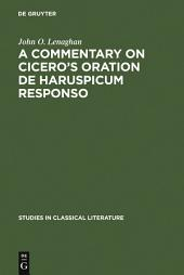 A commentary on Cicero's oration De haruspicum responso