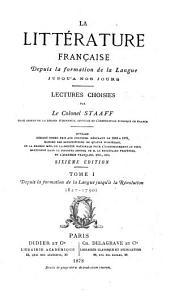 La littérature franc̜aise depuis la formation de la langue jusqu'à nos jours: ptie.] Premier cours (842-1715) 1878. [2. ptie.] Deuxième cours (1715-1790) 1884