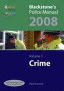 Blackstone's Police Manual 2008: Crime
