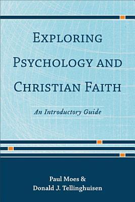 Exploring Psychology and Christian Faith