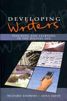 Developing Writers  Teaching And Learning In The Digital Age PDF