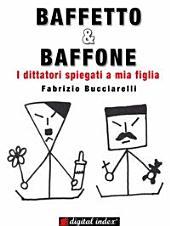 Baffetto & Baffone: I dittatori spiegati a mia figlia
