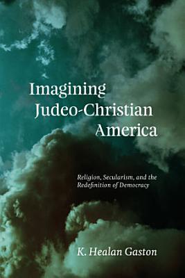 Imagining Judeo Christian America