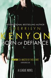 Born Of Defiance Book PDF