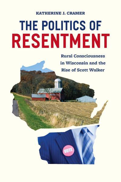 The Politics of Resentment Pdf Book