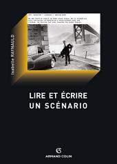 Lire et écrire un scénario: Le scénario de film comme texte