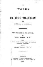 The Works of Dr. John Tillotson: With the Life of the Author, Volume 10