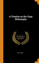 A Treatise on the Yoga Philosophy PDF