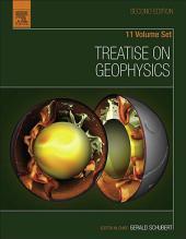 Treatise on Geophysics: Edition 2