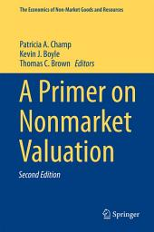 A Primer on Nonmarket Valuation: Edition 2