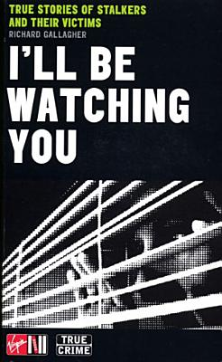 I ll Be Watching You