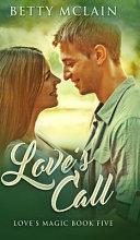 Love s Call  Love s Magic Book 5  PDF