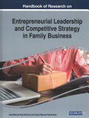 Handbook of Research on Entrepreneurial Leadership and Competitive Strategy in Family Business