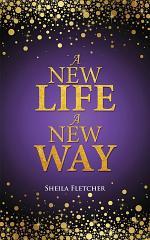 A New Life a New Way