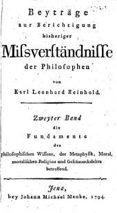 Beiträge zur Berichtigung bisheriger Missverständnisse der Philosophen