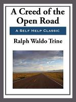 A Creed of the Open Road