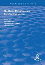 The Social Management of Genetic Engineering