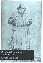Rembrandt und seine Zeitgenossen: Charakterbilder der grossen Meister der holländischen und vlämischen Malershule im siebzehnten Jahrhundert