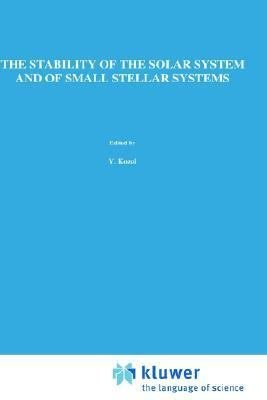 The Stability of Solar System and of Small Stellar Systems