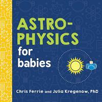 Astrophysics for Babies PDF
