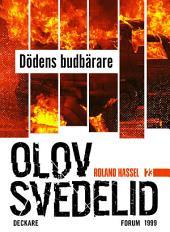 Dödens budbärare: En Roland Hassel-thriller