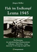 Flak im Endkampf   Leuna 1945 PDF