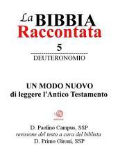 La Bibbia Raccontata - Deuteronomio