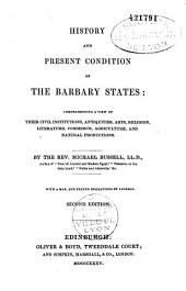 History and present condition of the Barbary states...