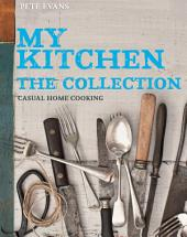 My Kitchen: Casual home cooking