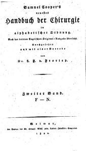 Neuestes Handbuch der Chirurgie in alphabetischer Ordnung: nach der dritten und vierten englischen Original-Ausgabe übersetzt. F - N, Band 2
